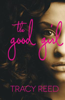 THE GOOD GIRL PART ONE