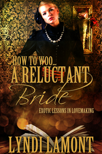 HOW TO WOO … A RELUCTANT BRIDE