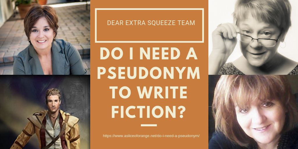 Do I Need a Pseudonym | The Extra Squeeze Team | A Slice of Orange