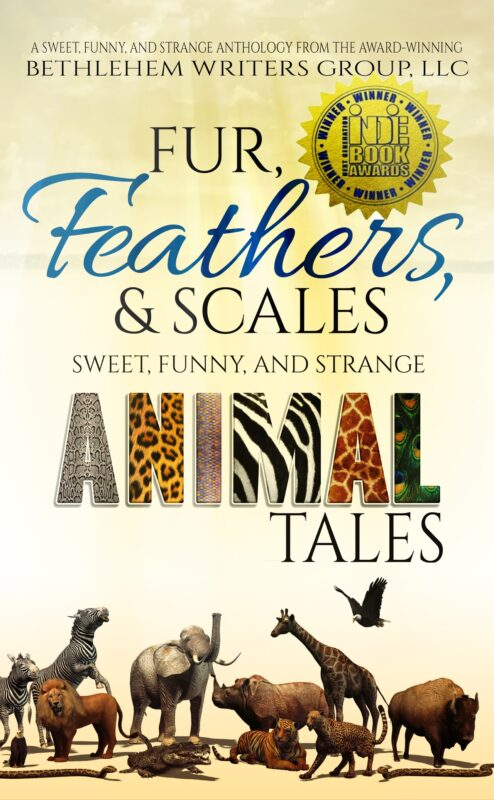 FUR, FEATHERS AND SCALES: Sweet, Funny, and Strange Animal Tales